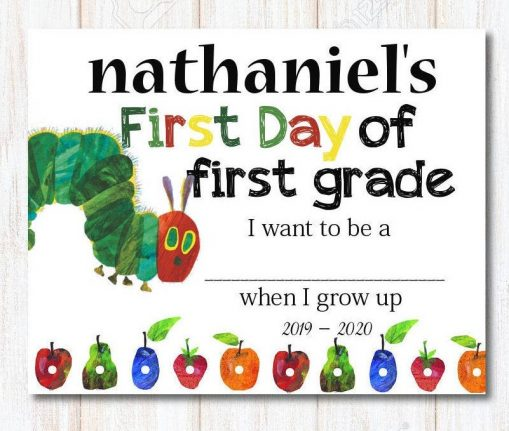 a very hungry caterpillar first day of school sign